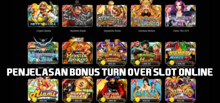 Penjelasan Bonus Turn Over Slot Online